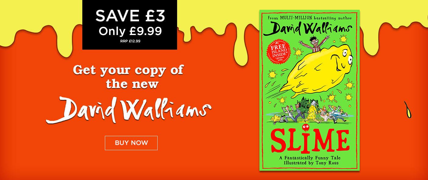 New from David Walliams - SLIME Only £9.99