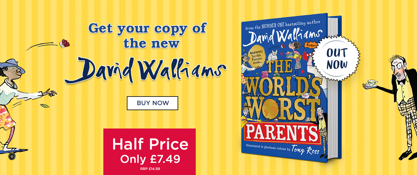 NEW From David Walliams The World's Worst Parents - Out Now!