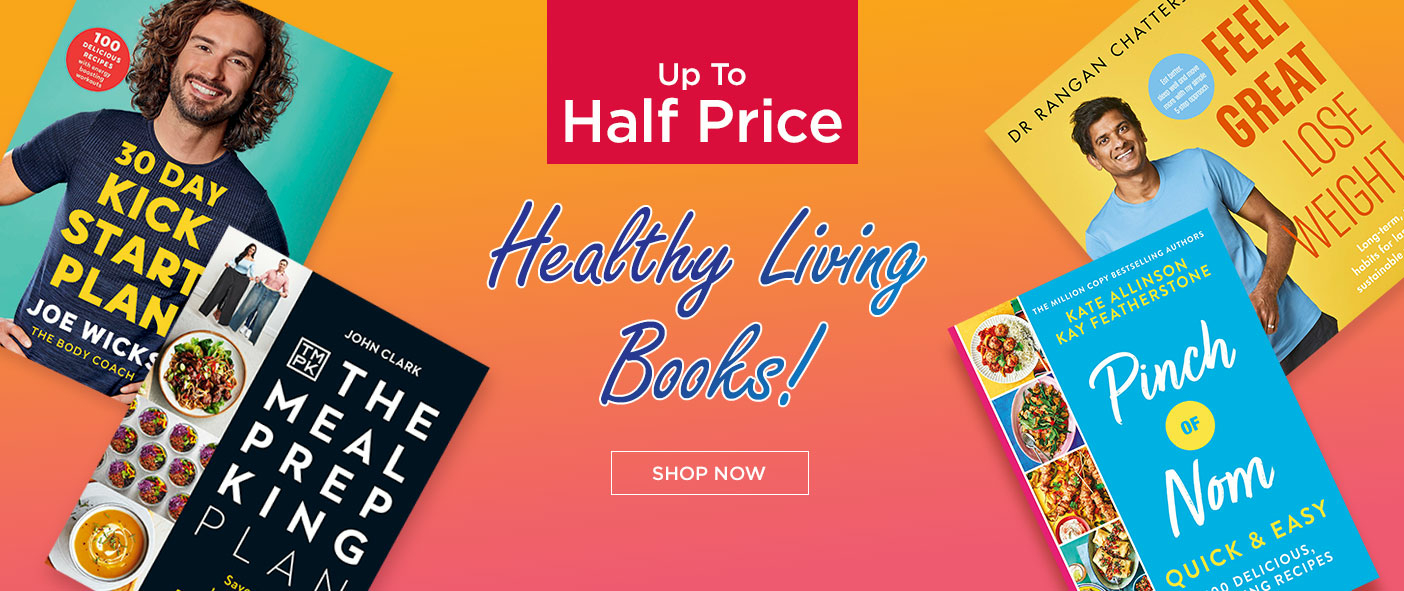 Up To Half Price Healthy Living Books