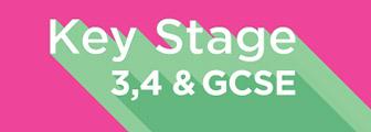 Key Stage 3, 4 & GCSE
