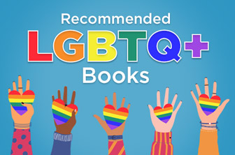 Recommended LGBTQ+ Books
