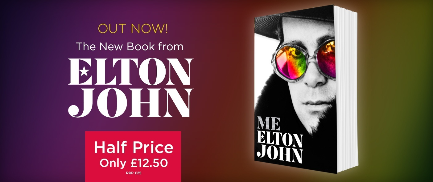 Elton's First and Only Autobiography - Half Price Out Now