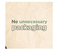 No Unnescessary Packaging