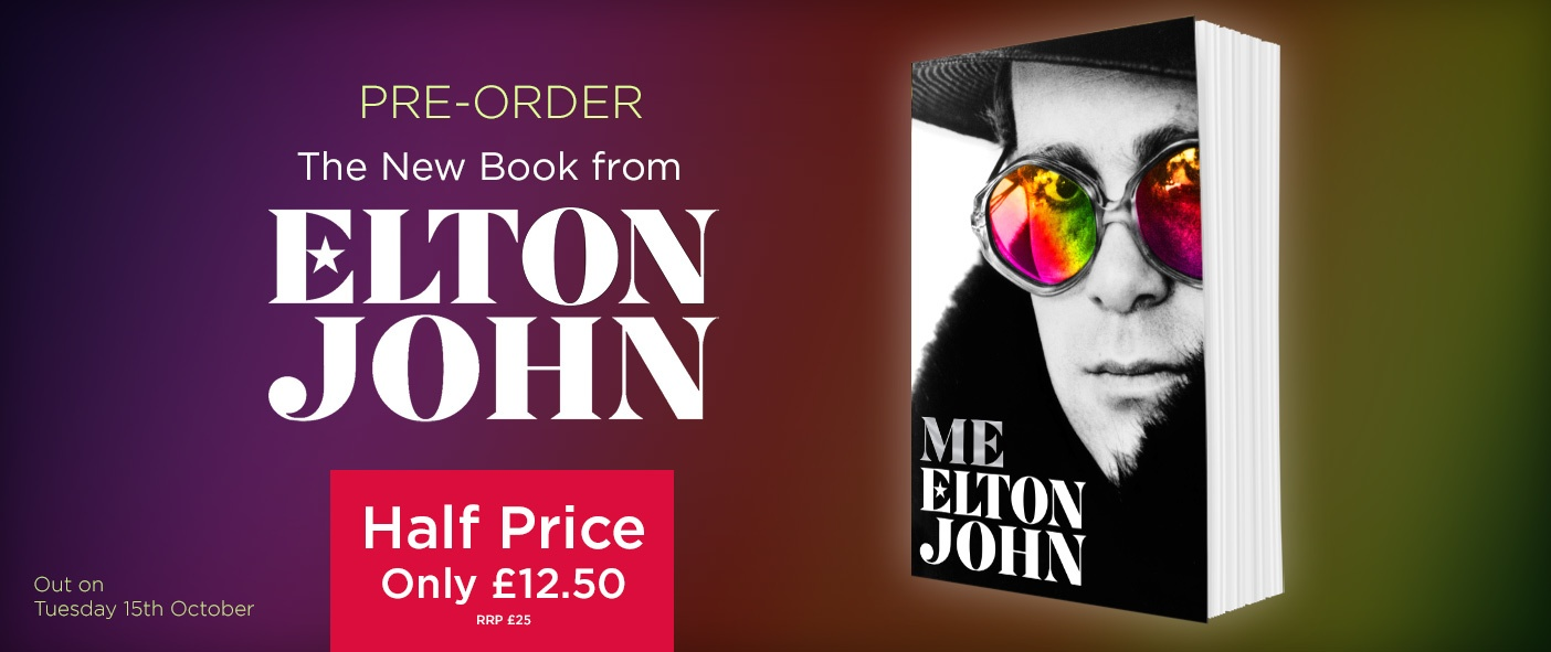 The New Book from Elton John, HALF PRICE Only £12.50 - Out 15th October
