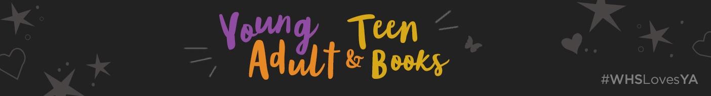 Teenage and Young Adult (YA) Books | WHSmith