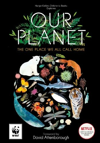 Our Planet: The One Place We All Call Home by Sir David Attenborough    WHSmith