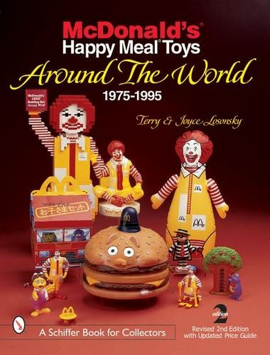 McDonald's Happy Meal Toys Around the World: 1975-1995 by