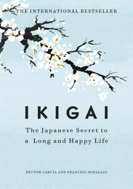 Ikigai: The Japanese secret to a long and happy life by Hector Garcia | WHSmith