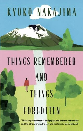 Things Remembered And Things Forgotten Main By Ginny Takemori Whsmith