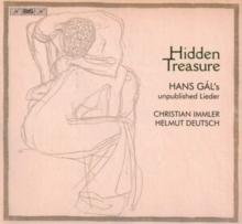 Hidden Treasure: Hans Gal's Unpublished Lieder