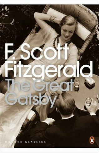 The Great Gatsby Penguin Modern Classics By F Scott Fitzgerald Whsmith