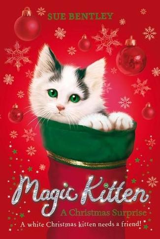 Kitten Christmas.Magic Kitten A Christmas Surprise 4th Edition
