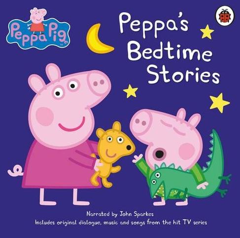 Peppa Pig Bedtime Stories Unabridged Edition