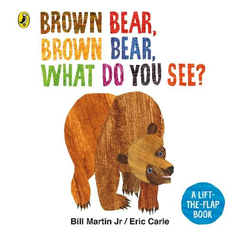 Brown Bear, Brown Bear, What Do You See?: A lift-the-flap board ...