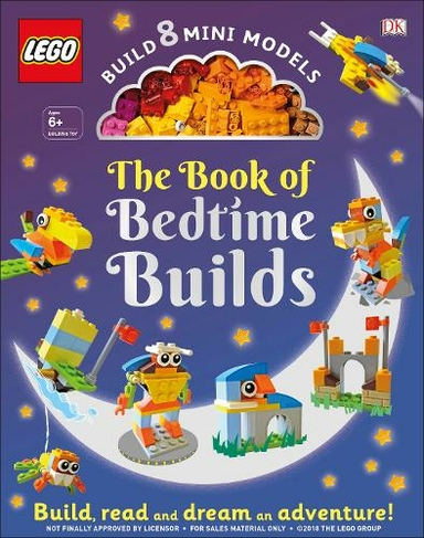 The LEGO Book of Bedtime Builds With Bricks to Build 8 Mini Models