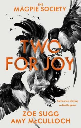 The Magpie Society: Two for Joy: (The Magpie Society)