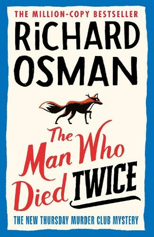 The Man Who Died Twice (Unsigned)