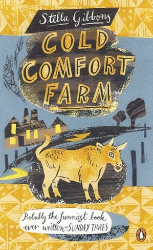 Cold Comfort Farm: (Penguin Essentials)