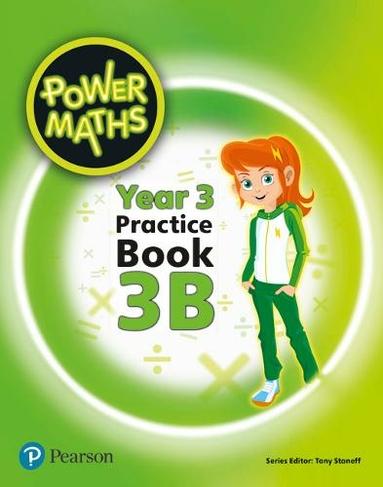 Power Maths Year 3 Pupil Practice Book 3B: (Power Maths Print)
