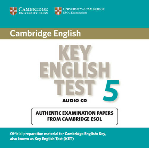 KET Practice Tests Cambridge Key English Test 5 Audio CD: Official  Examination Papers from University of Cambridge ESOL Examinations