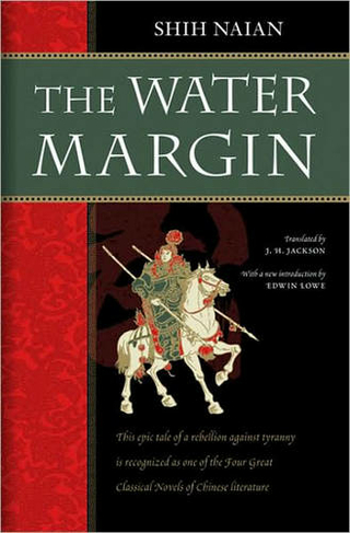 The Water Margin Outlaws of the Marsh: The Classic Chinese Novel