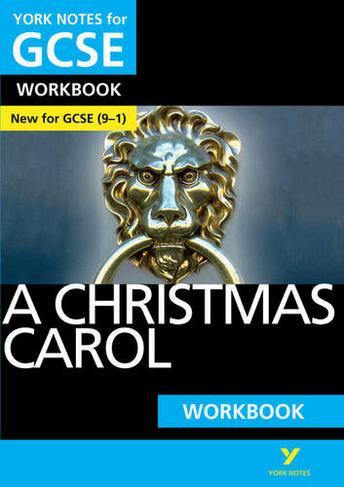 A Christmas Carol: York Notes for GCSE (9-1) Workbook: (York Notes) by Beth Kemp | WHSmith