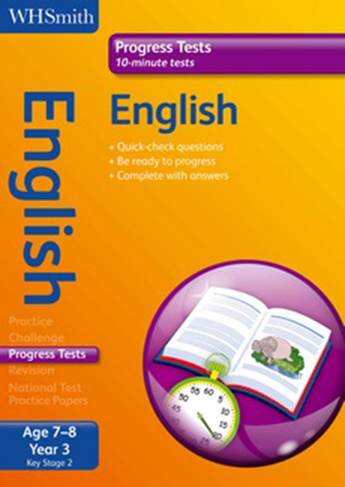 WH Smith Progress Tests English Key Stage 2 Age 7-8 Year 3