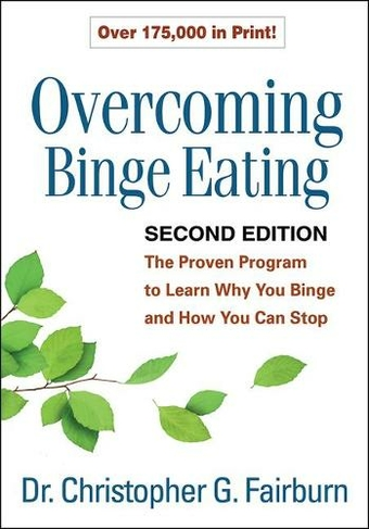 A picture of the book - Overcoming Binge Eating, Second Edition: The Proven Program to Learn Why You Binge and How You Can Stop (2nd New edition) | Unwanted Life | Mental Health and Wellness