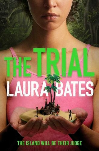 The Trial: The explosive new YA from the founder of Everyday Sexism