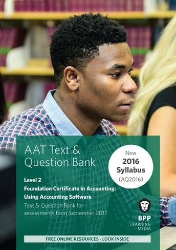 AAT Using Accounting Software Combined Study Text & Question Bank