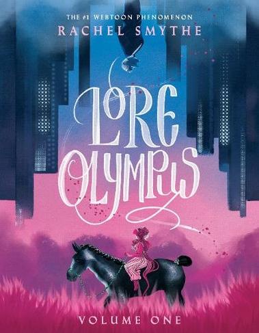 Lore Olympus: Volume One: UK Edition