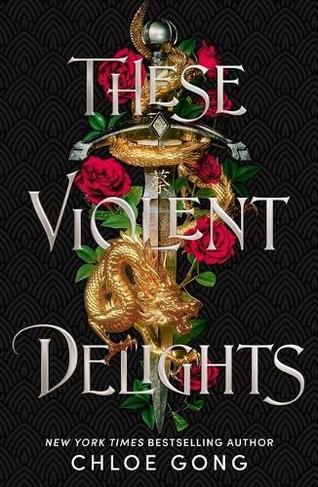 These Violent Delights: (These Violent Delights)