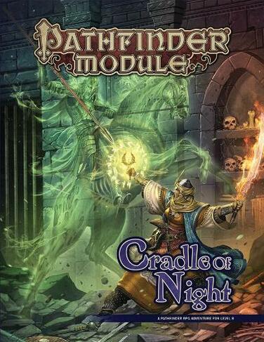 Pathfinder Module: Cradle of Night