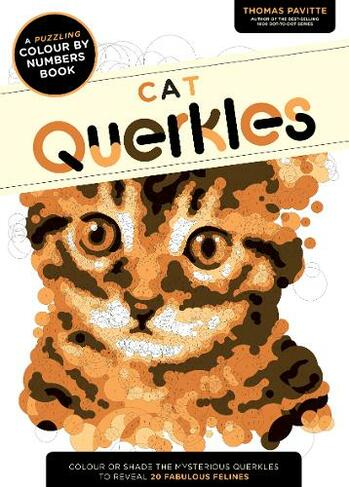 Cat Querkles A Puzzling Colour By Numbers Book By Thomas Pavitte