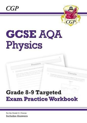 New GCSE Physics AQA Grade 8 9 Targeted Exam Practice Workbook Includes Answers