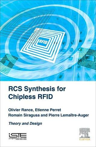 RCS Synthesis for Chipless RFID Theory and Design