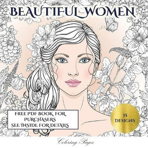 Beautiful Women Coloring Pages An Adult Coloring Colouring Book