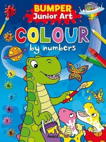 Bumper Junior Art Colour By Numbers By Angie Hewitt Whsmith
