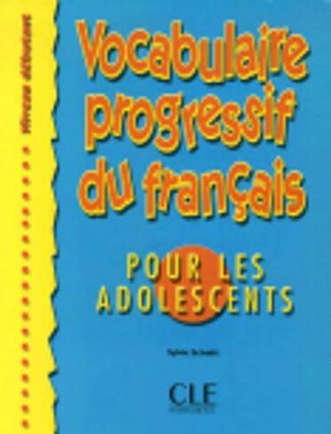 Vocabulaire Progressif Du Francais Pour Les Adolescents Livre Debutant