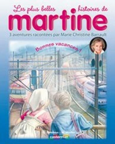 Martine Livres Cd Bonnes Vacances Livre Cd