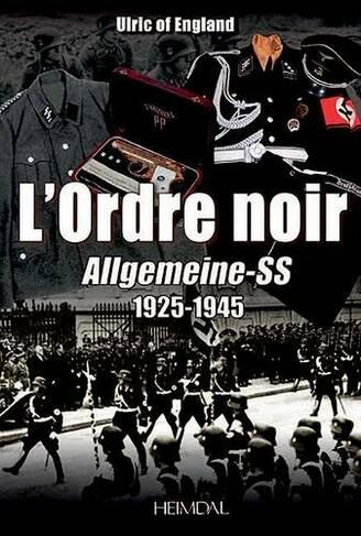 L'Ordre Noir: Autopsie d'Un reGime Totalitaire   WHSmith